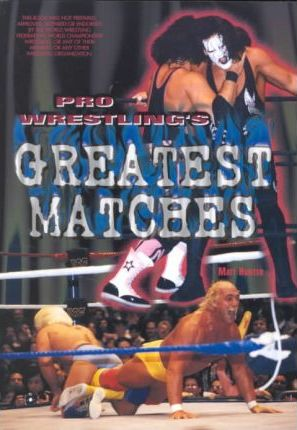 Pro-wrestling's Greatest Matches