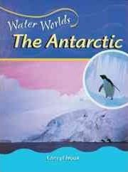 Water Worlds the Antarctic (Us
