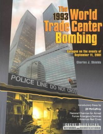 The 1993 World Trade Centre Bombing
