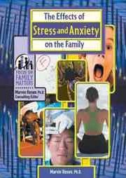 The Effects of Stress and Anxiety on the Family