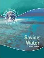Saving Water (Our World)