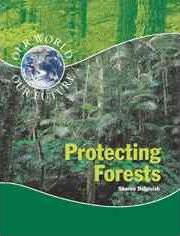 Protecting Forests (Our World)
