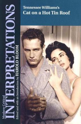 """Tennessee Williams' """"Cat on a Hot Tin Roof"""""""