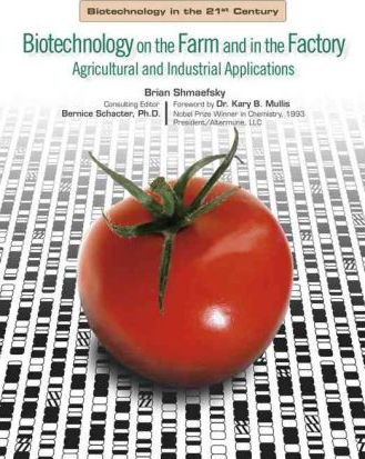 Biotechnology in the Farm and Factory