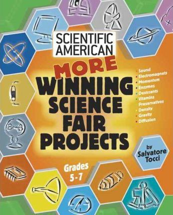More Winning Science Fair Projects
