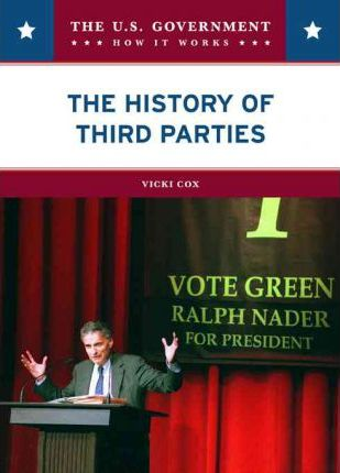 The History of the Third Parties