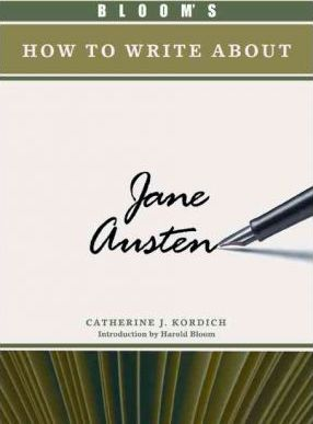 Bloom's How to Write About Jane Austen