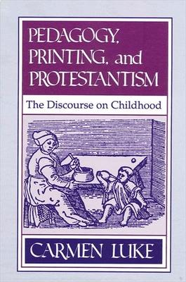 Pedagogy, Printing and Protestantism
