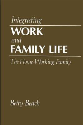 Integrating Work and Family Life