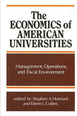 The Economics of American Universities
