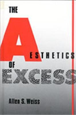 The Aesthetics of Excess