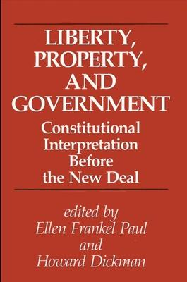 Liberty, Property, and Government