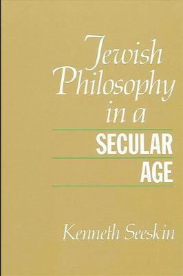 Jewish Philosophy in a Secular Age