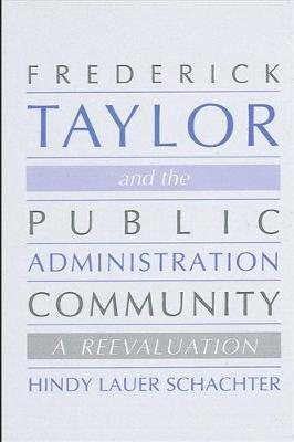 Frederick Taylor and the Public Administration Community