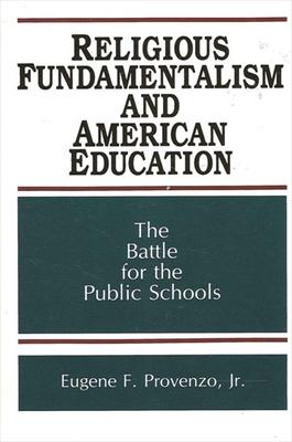 Religious Fundamentalism and American Education