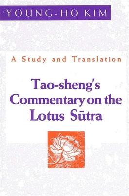 Tao-Sheng's Commentary on the Lotus Sutra
