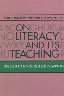 On Literacy and Its Teaching