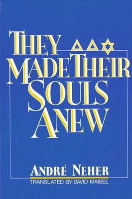 They Made Their Souls Anew