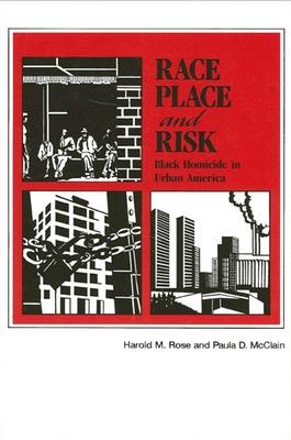 Race, Place, and Risk