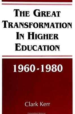 The Great Transformation in Higher Education, 1960-1980