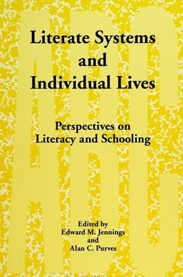 Literate Systems and Individual Lives