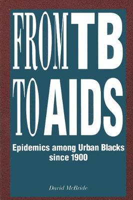 From TB to AIDS