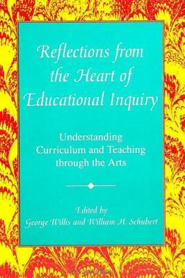 Reflections from the Heart of Educational Inquiry