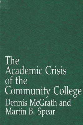 The Academic Crisis of the Community College