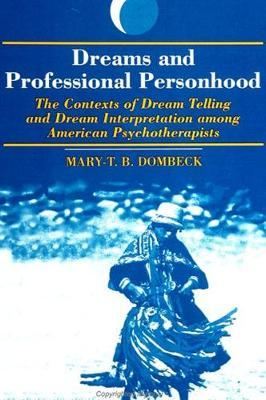 Dreams and Professional Personhood