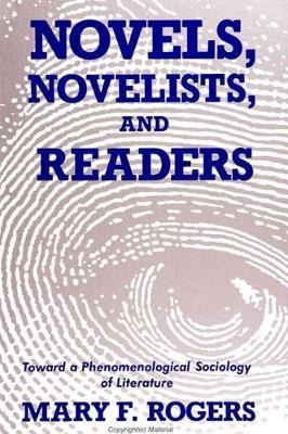 Novels, Novelists, and Readers