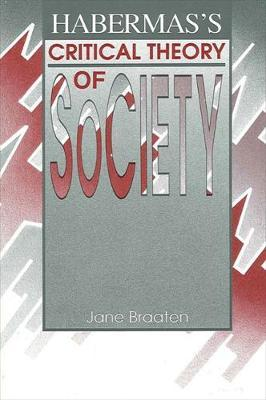Habermas's Critical Theory of Society