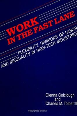 Work in the Fast Lane