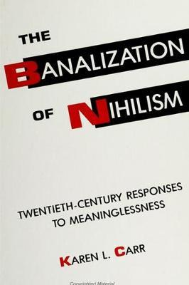 The Banalization of Nihilism