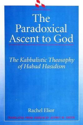 The Paradoxical Ascent to God