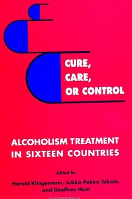 Cure, Care, or Control