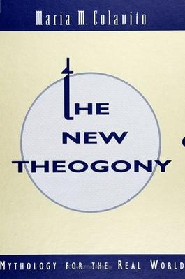 The New Theogony
