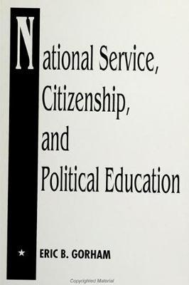 National Service, Citizenship, and Political Education