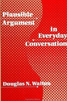 Plausible Argument in Everyday Conversation