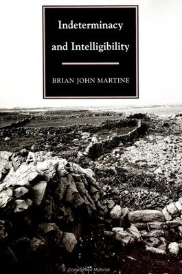 Indeterminacy and Intelligibility