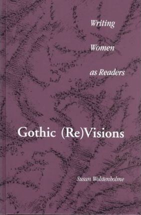 Gothic (Re)Visions