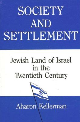 Society and Settlement