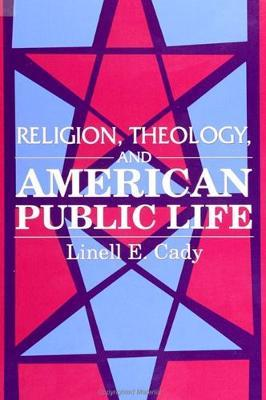 Religion, Theology, and American Public Life