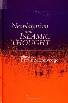 Neoplatonism and Islamic Thought