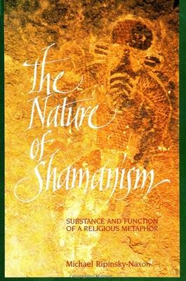 The Nature of Shamanism
