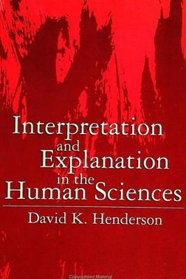 Interpretation and Explanation in the Human Sciences