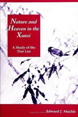 Nature and Heaven in the Xunzi