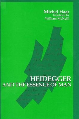 Heidegger and the Essence of Man