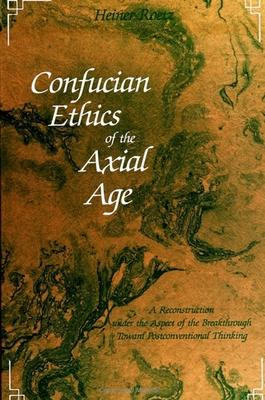 Confucian Ethics of the Axial Age