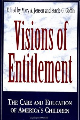 Visions of Entitlement