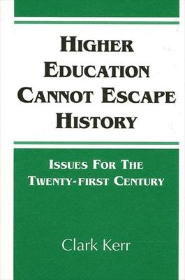 Higher Education Cannot Escape History